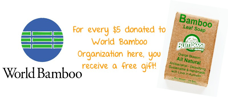 FREE GIFT WITH A DONATION TO WORLD BAMBOO ORGANIZATION